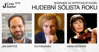 Na Cenu Jantar v kategorii sólistů jsou nominováni Jan Bartoš, Ivo Kahánek a Hana Kotková
